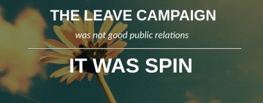 No PR Week, Leave Was Not A Bloody Public Relations Masterclass!