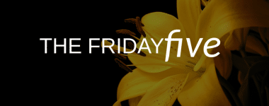 The Friday Five: Authenticity, Influencer Marketing, Mental Health in PR & Social Media Popularity