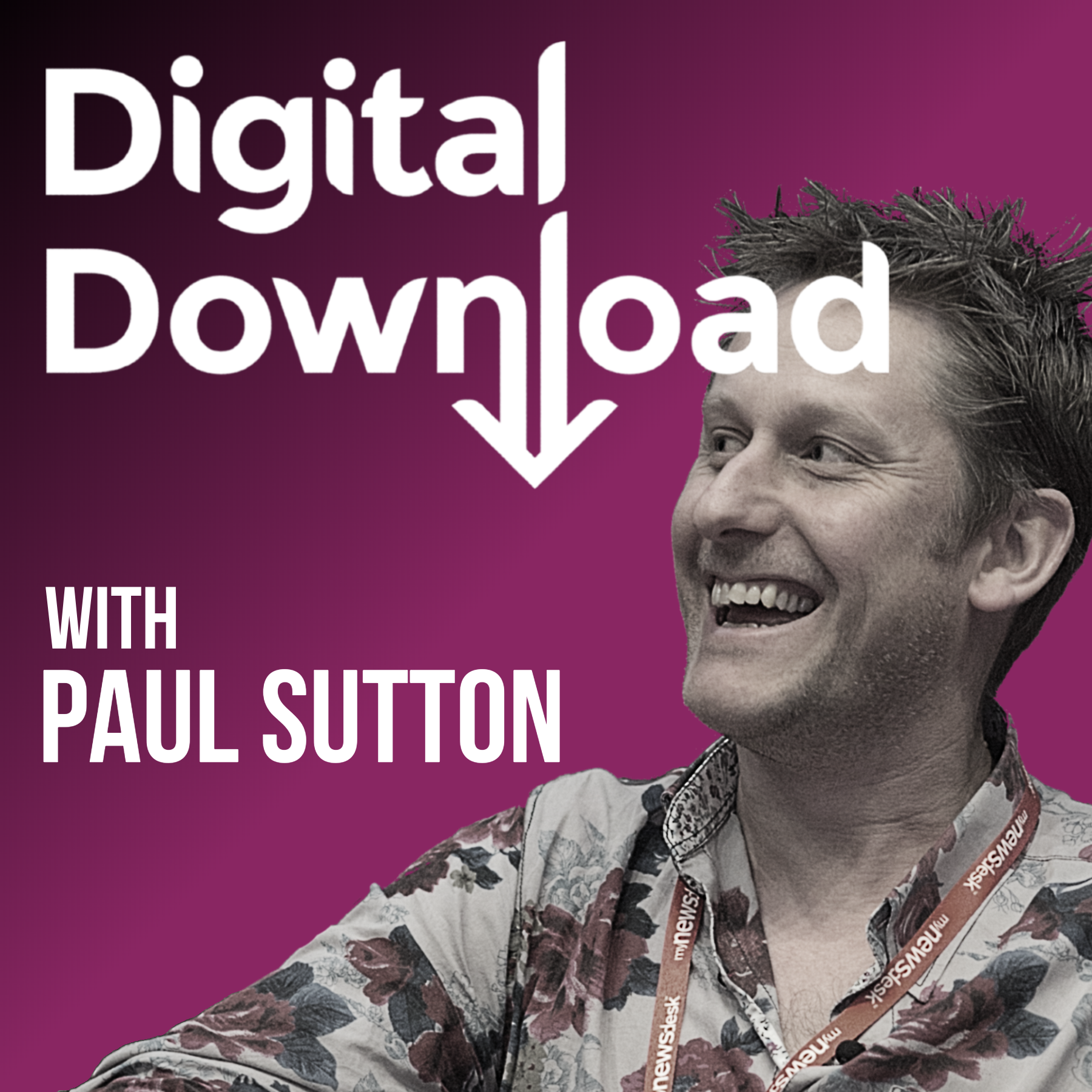 Digital Download with Paul Sutton